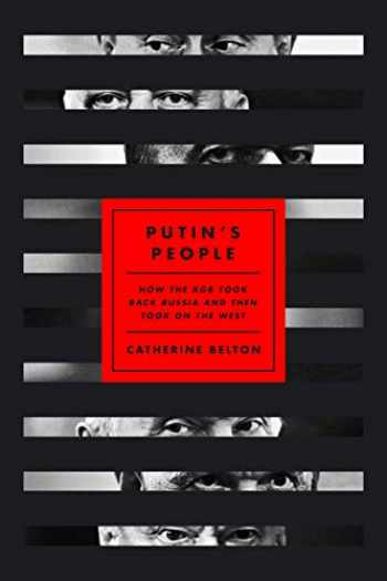 9780374238711-0374238715-Putin's People: How the KGB Took Back Russia and Then Took On the West
