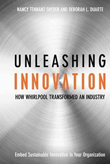 9780470192405-0470192402-Unleashing Innovation : How Whirlpool Transformed an Industry