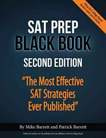 9780692916162-0692916164-SAT Prep Black Book: The Most Effective SAT Strategies Ever Published
