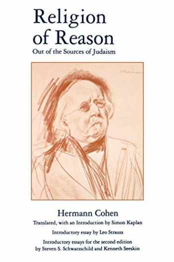 9780788501029-078850102X-Religion of Reason: Out of the Sources of Judaism (AAR Religions in Translation, 7)