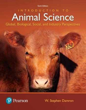 9780134436050-0134436059-Introduction to Animal Science: Global, Biological, Social and Industry Perspectives (6th Edition) (What's New in Trades & Technology)