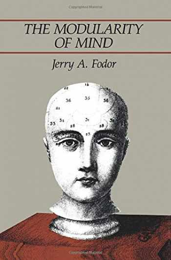 9780262560252-0262560259-The Modularity of Mind: An Essay on Faculty Psychology