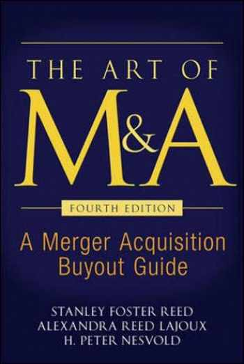 9780071403023-0071403027-The Art of M&A, Fourth Edition: A Merger Acquisition Buyout Guide