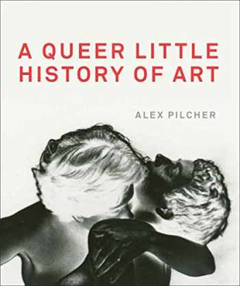 9781849765039-1849765030-A Queer Little History of Art