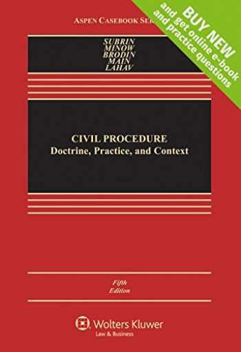 9781454868378-1454868376-Civil Procedure: Doctrine, Practice, and Content [Connected Casebook] (Aspen Casebook)