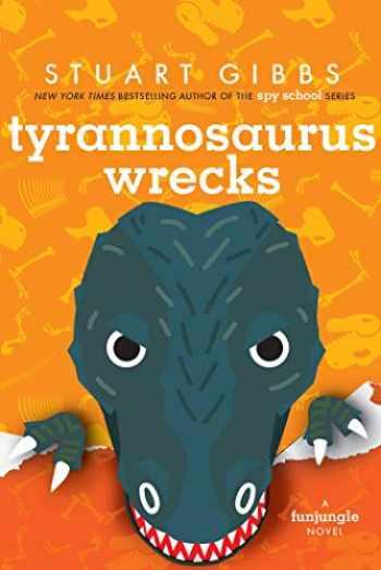 9781534443754-1534443754-Tyrannosaurus Wrecks (FunJungle)