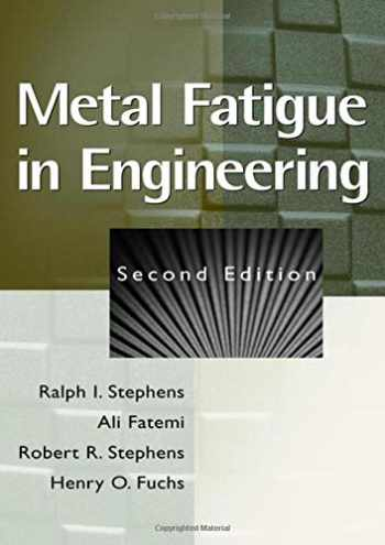 9780471510598-0471510599-Metal Fatigue in Engineering