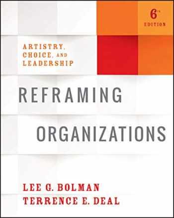 9781119281825-1119281822-Reframing Organizations: Artistry, Choice, and Leadership