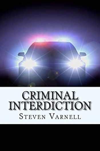 9780985382148-0985382147-Criminal Interdiction