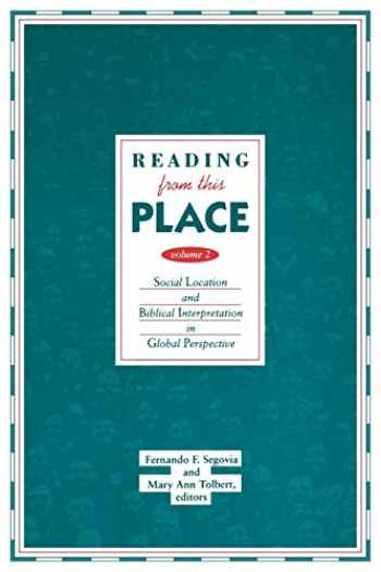 9780800629496-0800629493-Reading From This Place, Vol. 2: Social Location and Biblical Interpretation in Global Perspective