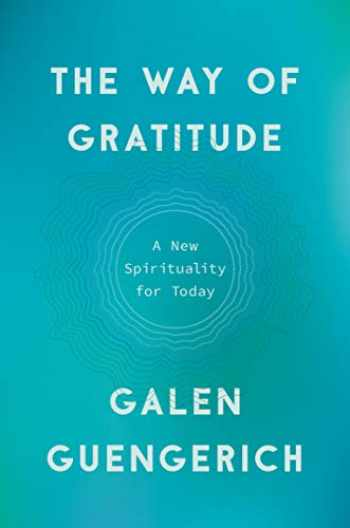 9780525511410-0525511415-The Way of Gratitude: A New Spirituality for Today
