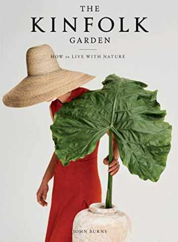9781579659844-1579659845-The Kinfolk Garden: How to Live with Nature