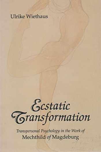 9780815603696-081560369X-Ecstatic Transformation Mechtild