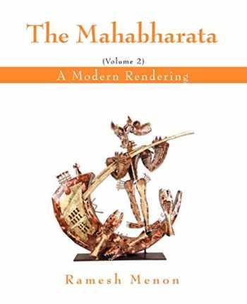 9780595401888-0595401880-The Mahabharata: A Modern Rendering, Vol 2