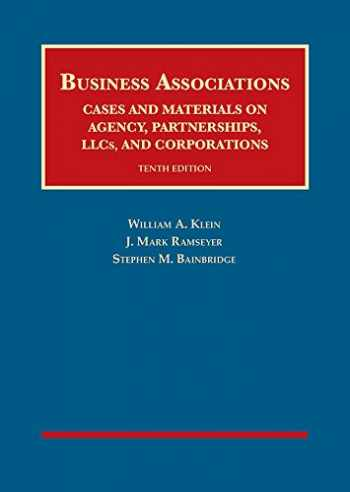 9781683285229-1683285220-Business Associations, Cases and Materials on Agency, Partnerships, Llcs, and Corporations (University Casebook Series)