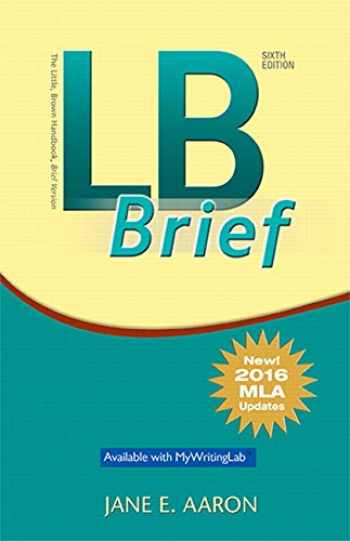 9780134678733-0134678737-LB Brief [Untabbed Version] The Little Brown Handbook, Brief Version, MLA Update (6th Edition)