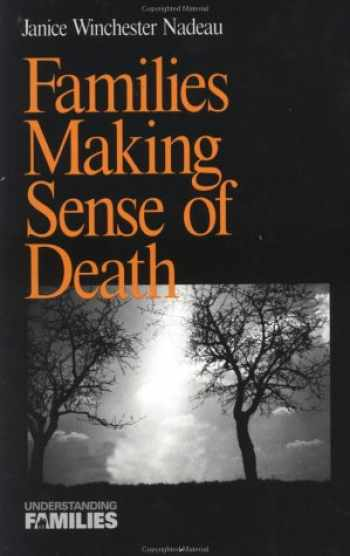 9780761902669-076190266X-Families Making Sense of Death (Understanding Families series)
