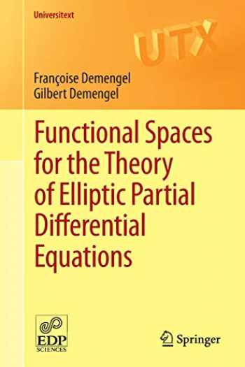 9781447128069-1447128060-Functional Spaces for the Theory of Elliptic Partial Differential Equations (Universitext)