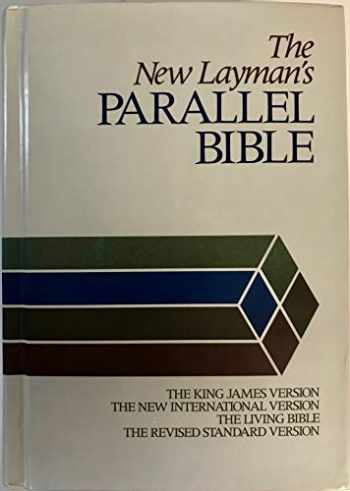 9780310950257-0310950252-The New Layman's Parallel Bible: King James Version, New International Version, Living Bible, Revised Standard Version