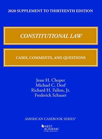 9781684679867-1684679869-Constitutional Law: Cases, Comments, and Questions, 13th, 2020 Supplement (American Casebook Series)