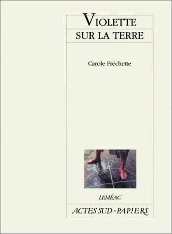 9782742735952-274273595X-Violette Sur La Terre (Le Théâtre d'Actes Sud-Papiers) (French Edition)