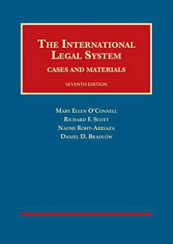 9781609303013-1609303016-The International Legal System: Cases and Materials, 7th (University Casebook Series)