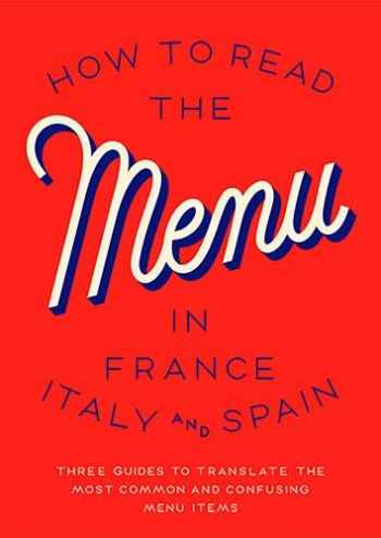 9781910023402-191002340X-How to Read the Menu: France, Italy and Spain