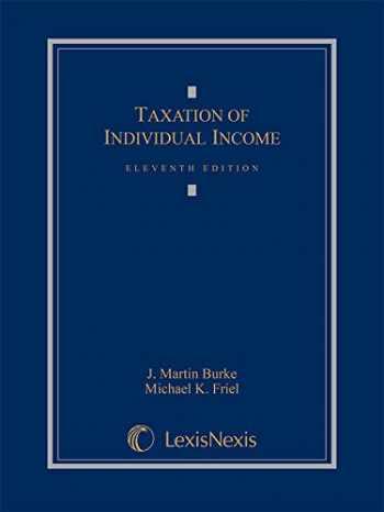 9781632824424-1632824426-Taxation of Individual Income