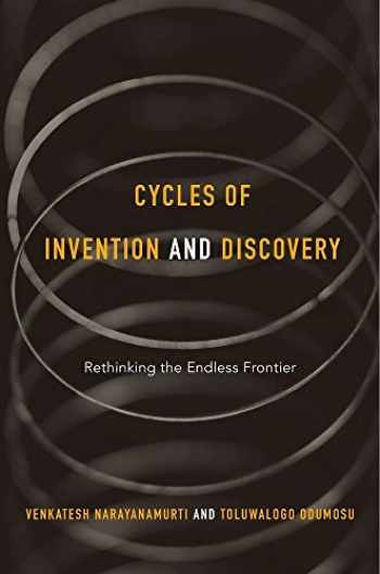 9780674967960-0674967968-Cycles of Invention and Discovery: Rethinking the Endless Frontier