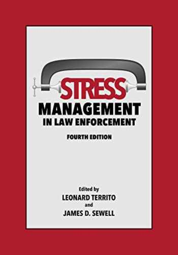 9781531015756-1531015751-Stress Management in Law Enforcement, Fourth Edition