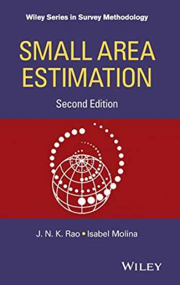 9781118735787-1118735781-Small Area Estimation (Wiley Series in Survey Methodology)