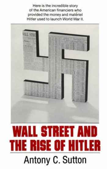 9780945001539-0945001533-Wall Street and the Rise of Hitler