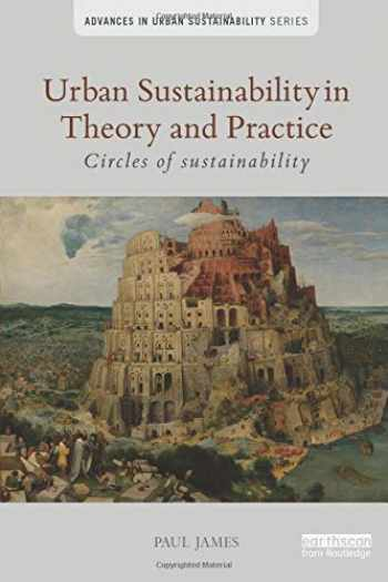 9781138025738-1138025739-Urban Sustainability in Theory and Practice: Circles of sustainability (Advances in Urban Sustainability)