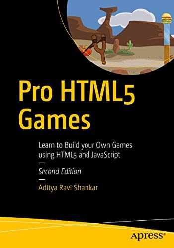 9781484229095-1484229096-Pro HTML5 Games: Learn to Build your Own Games using HTML5 and JavaScript