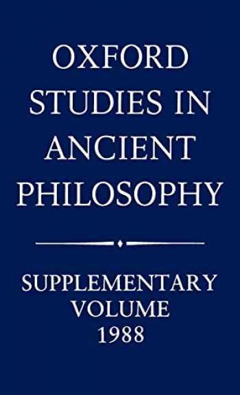 9780198244769-0198244762-Oxford Studies in Ancient Philosophy: Supplementary Volume 1988