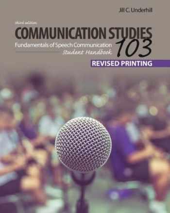 9781524993139-1524993131-Communication Studies 103: Fundamentals of Speech Communication, Student Handbook