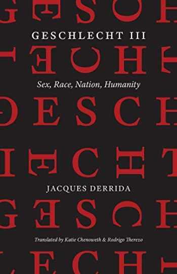 9780226677460-022667746X-Geschlecht III: Sex, Race, Nation, Humanity