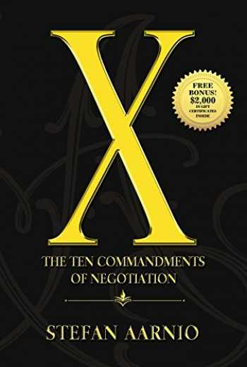 9781945507427-194550742X-X: The Ten Commandments of Negotiation
