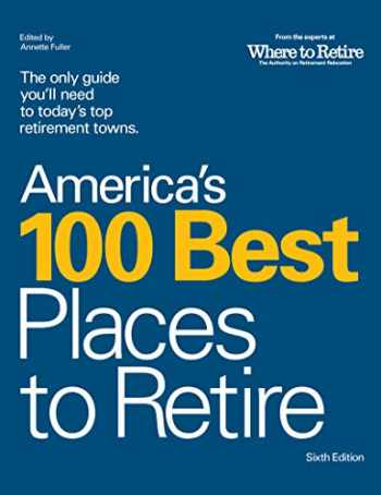 9780978607746-0978607740-America's 100 Best Places to Retire, 6th Edition
