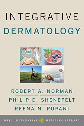 9780199907922-0199907927-Integrative Dermatology (Weil Integrative Medicine Library)