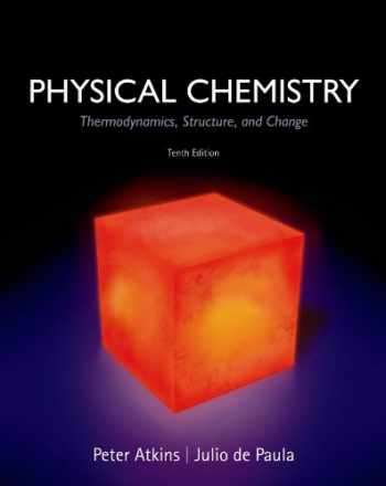 9781429290197-1429290196-Physical Chemistry: Thermodynamics, Structure, and Change