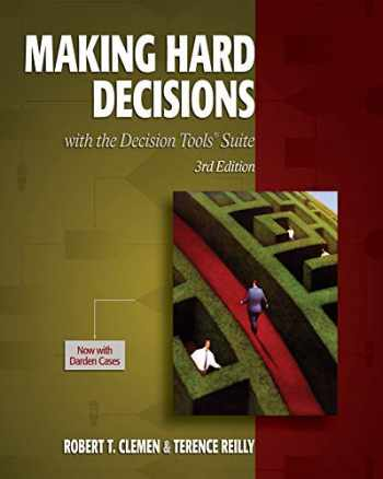 9780538797573-0538797576-Making Hard Decisions with DecisionTools