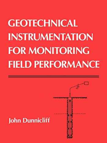 9780471005469-0471005460-Geotechnical Instrumentation for Monitoring Field Performance