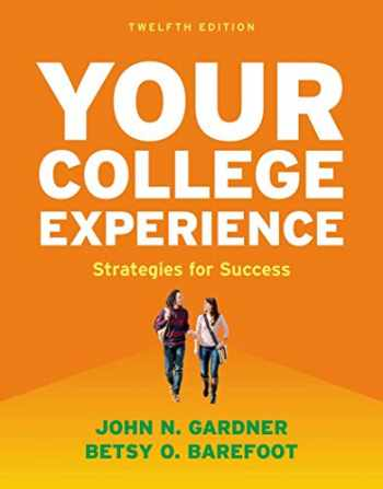 9781457699665-1457699664-Your College Experience: Strategies for Success