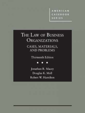 9781634608138-1634608135-The Law of Business Organizations, Cases, Materials, and Problems (American Casebook Series)