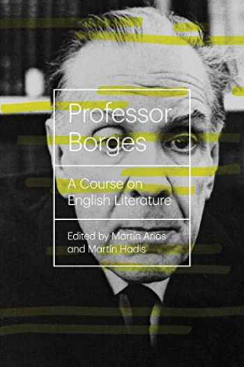 9780811222747-0811222748-Professor Borges: A Course On English Literature (New Directions Books)