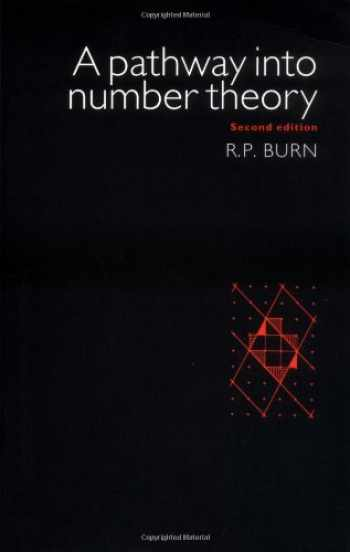 9780521575409-0521575400-A Pathway Into Number Theory