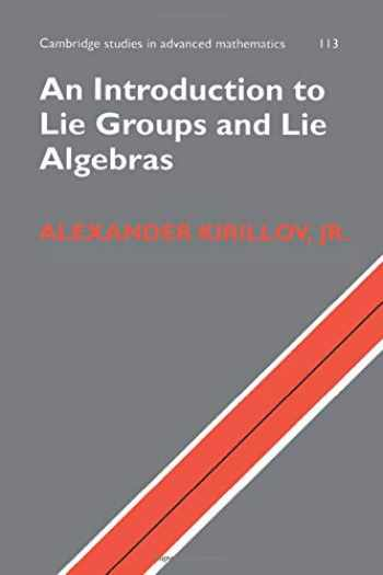 9781316614105-1316614107-An Introduction to Lie Groups and Lie Algebras (Cambridge Studies in Advanced Mathematics)