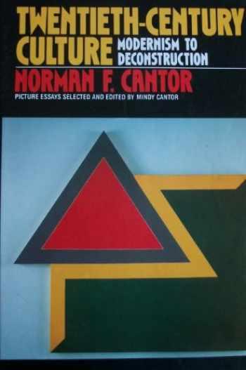 9780820403588-082040358X-Twentieth-Century Culture: Modernism to Deconstruction