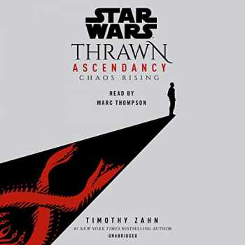 9780593215371-0593215370-Star Wars: Thrawn Ascendancy (Book I: Chaos Rising) (Star Wars: The Ascendancy Trilogy)